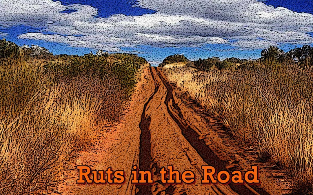 Ruts in the Road